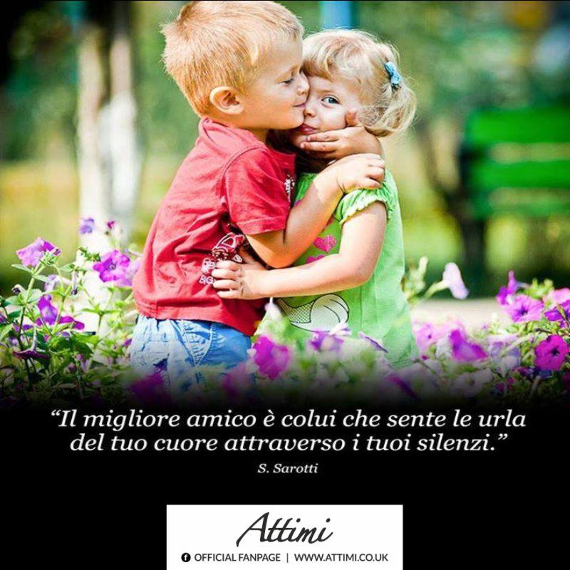 Il migliore amico è colui che sente le urla del tuo cuore attraverso i tuoi silenzi. (S. Sacrati)