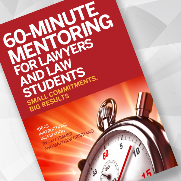 60-Minute Mentoring for Lawyers and Law Students Book Cover