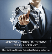 Attorney Ethics Limitations on the Internet