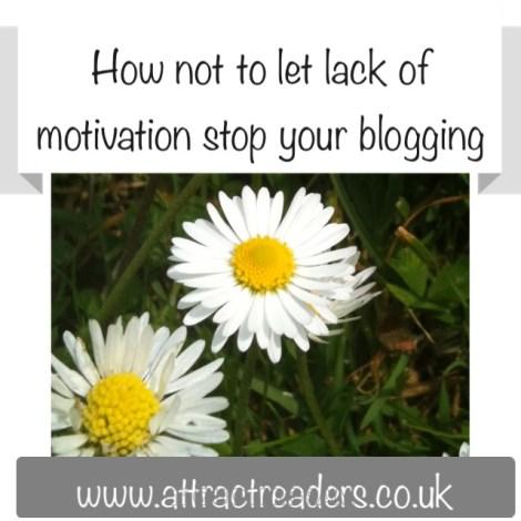 lack of motivation in blogging