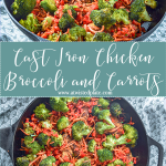 """Pinterest image for Cast Iron Chicken, Broccoli and Carrots. Top picture is an angled Side view of a cast iron skillet with chicken, broccoli, carrots, and red peppers. Cast iron is sitting on a teal and white towel. Below is a teal box with white script saying """"cast iron chicken, broccoli and carrots. Bottom picture is a top view of a cast iron skillet with chicken, broccoli, carrots, and red peppers. Cast iron is sitting on a teal and white towel. www.atwistedplate.com"""
