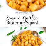 """Pinterest image with 2 images of Sage and Garlic Butternut Squash in a white bowl with sage leaves scattered around and brown and yellow plaid towel behind it. In between is a orange text box with with white scrips saying """"Garlic and Sage Butternut Squash"""". https://www.atwistedplate.com/garlic-and-sage-butternut-squash"""