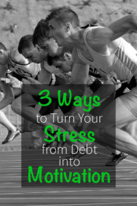 3-ways-to-turn-your-stress-from-debt-into-motivation-pinterest