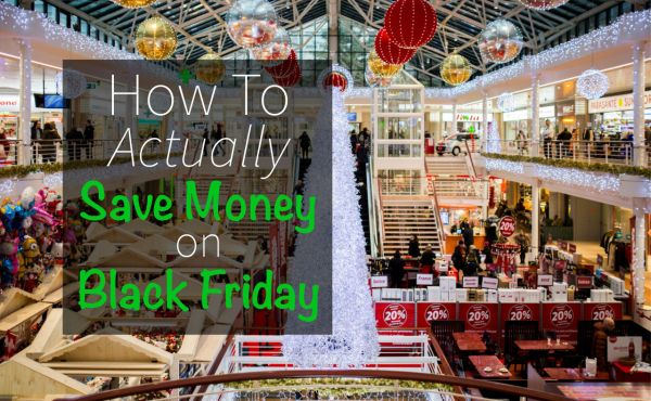how-to-actually-save-money-on-black-friday