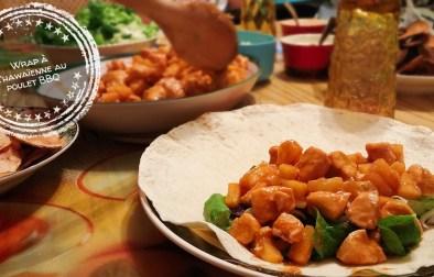 Wrap à l'hawaïenne au poulet BBQ - Auboutdelalangue.com