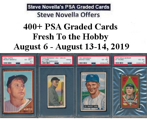 Steve Novella Offering 400 Psa Graded Cards Fresh To The Hobby