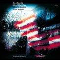 Lee Konitz/Brad Mehldau/Charlie Haden/Paul Motian – Live at Birdland – ECM