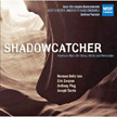 'SHADOWCATCHER' = DELLO JOIO: Scenes from the Louvre; ANTHONY PLOG: Double Concerto; JOSEPH TURRIN: Concertino; ERIC EWAZEN: Shadowcatcher – West Chester University Wind Ens./Andrew Yozviak – MSR