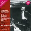 "BRAHMS: Symphony No. 4 in E Minor; MENDELSSOHN: Symphony No. 4, ""Italian"" – BBC Symphony Orch./ Royal Philharmonic Orch. (Mendelssohn)/ Sir Adrian Boult – ICA Classics"