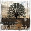 Joshua Kwassman – Songs of the Brother Spirit – Songs of the Brother Spirit True Revolution/ Squareast
