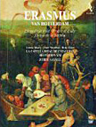 Erasmus of Rotterdam: Praise of Folly – La Capella Reial de Catalunya/ Hesperion XXI/ Jordi Savall, viola da gamba & dir. – Alia Vox (6 discs)