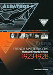 French Masterworks – Russian Emigrés in Paris: 1923-28 (2013)