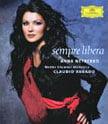 """""""Sempre libera"""" = Scenes and arias from operas of BELLINI, VERDI, DONITZETTI & PUCCINI – Anna Netrebko, sop./ Mahler Ch. Orch./ Claudio Abbado – DGG stereo-only Blu-ray"""