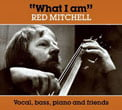 "Red Mitchell And Friends – ""What I Am"" – Caprice Records"