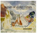 Songs of Olden Times: Estonian Folk Hymns and Runic Songs – Heinavanker – Harmonia mundi