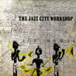 The Jazz City Workshop [TrackList follows] – Bethlehem