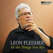 Leon Fleisher – All the Things You Are [TrackList follows] = Bridge