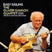 The Oliver Gannon Quartet – Easy Sailing – Cellar Live