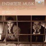 """Entartete Musik"" = BERNHARD HEIDEN: Sonata; PAUL DESSAU: Suite; ERWIN DRESSEL: Bagatellen; ERWIN SCHULHOFF: Hot-Sonate; PAUL HINDEMITH: Sonata; WOLFGANG JACOBI: Sonata; HANS GAL: Suite; ERNST-LOTHAR von KNORR: Sonata – Duo Disecheis – Brilliant Classics (2-CDs)"