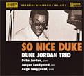 Duke Jordan Trio – So Nice Duke – TBM Records (1982)/ MasterMusic (2014) xrcd24