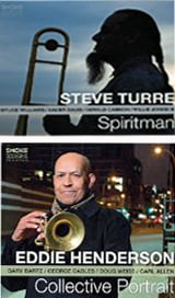 Steve Turre – Spiritman – Smoke SessionsEddie Henderson – Collective Portrait – Smoke Sessions