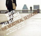 North American Jazz Alliance – The Montreal Sessions – Challenge