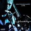 John Fedchock Quartet Live – Fluidity – Summit Records