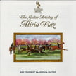 The Guitar History of Alirio Diaz = Works of TARREGA, LAURO, ALBENIZ, HAYDN, BACH, SCARLATTI, SPOR & Others – Tuxedo