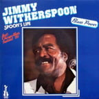 Jimmy Witherspoon – Spoon's Life – Isabel Records (1980)/ PurePleasure (2015)