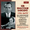 Sir Malcolm Sargent = RACHMANINOFF: Rhapsody on a Theme of Paganini, Op. 43; DOHNANYI: Variations on a Nursery Song, Op. 25; DVORAK: Symphonic Variations, Op. 78 – Cyril Smith, p./ Philharmonia Orch. – Guild