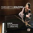 BRAHMS: Piano Sonata No. 3 in f minor; SCHUMANN: Humoreske in B-flat Major – Margaryta Golovko, p. – Blue Griffin
