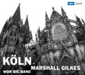 Marshall Gilkes & The WDR Big Band – Köln – Alternate Side