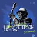 Lucky Peterson – Live In Marciac/ July 28th 2014 – Jazz Village