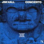 Concierto – Jim Hall, guitar – CTI/ Pure Pleasure PPAN 6060 – (2 vinyl discs)