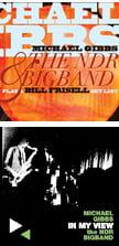 Michael Gibbs and the NDR Bigband – Play a Bill Frisell Set List [TrackList follows] – CuneiformMichael Gibbs and NDR Bigband – In My View [TrackList follows] – Cuneiform