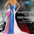 FRANZ WAXMAN = The Classic Film Scores of Franz Waxman – Nat. Philharmonic Orch. / Charles Gerhardt – HDTT