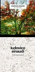 LUDOVICO EINAUDI: In a Time Lapse [Tracklist follows] – Var. soloists, Daniel Hope, v./ Orchestra I Virtuosi Italiani/ Einaudi – Ponderosa(/br)LUDOVICO EINAUDI: Elements [Tracklist follows] – Var. soloists & Einaudi – Ponderosa