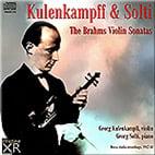 BRAHMS: Violin Sonata No. 1 in G Major; Violin Sonata No. 2 in A Major; BRAHMS: Violin Sonata No. 3 in d minor – Georg Kulenkampff, v./ Georg Solti, p. – Pristine Audio