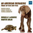 """An American Menagerie"" = Works of AMLIN, MERFELD & HOUGHTON – viola & piano – MSR"