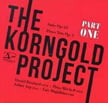 """The Korngold Project – Part 1"" = ERICH KORNGOLD: Suite; Piano Trio – Two Pianists"