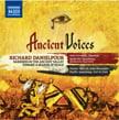 Ancient Voices – RICHARD DANIELPOUR Works – Nashville Sym. /Giancarlo Guerrero – Naxos