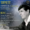 TIPPETT:  Symphony No 2* [ world première]; BLISS: Short works – Boult/Bliss – Pristine Audio