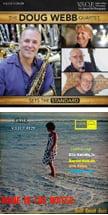 The Doug Webb Quartet – Sets the Standard – VSOP & The American Jazz Quintet – Gulf Coast Jazz – Wade in the Water – VSOP