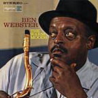 **********  Ben Webster – The Warm Moods  ********** With orch. arr. & cond. by Johnny Richards – Reprise/Pure Pleasure vinyl