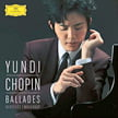 CHOPIN: Four Ballades; Berceuse in D-flat Major; Four Mazurkas – Yundi Li, piano – DGG