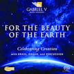**********  Multichannel Disc of the Month  *********** For the Beauty of the Earth – Works of WIDOR, VAUGHAN-WILLIAMS and others – Gabriel V Brass Ensemble/ Sharon Rose Pfeiffer, pipe organ, Percussion Ens. – Arte/ Paraclete
