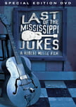 Last Of The Mississippi Jukes (2016)