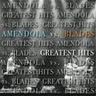 Amendola vs. Blades – Greatest Hits – Sazi