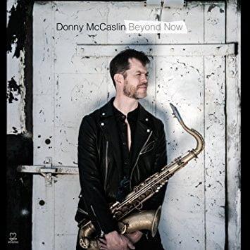 Donny McCaslin – Beyond Now – Motéma