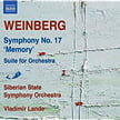 WEINBERG: Suite for Orchestra; Symphony No. 17, 'Memory' – Siberian State Sym. Orch./Vladimir Lande – Naxos